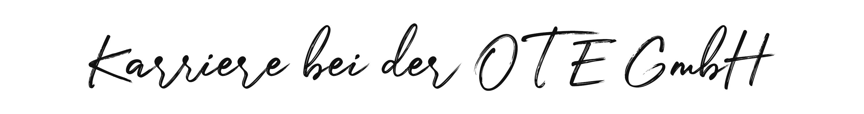 OTE GmbH-Karriere